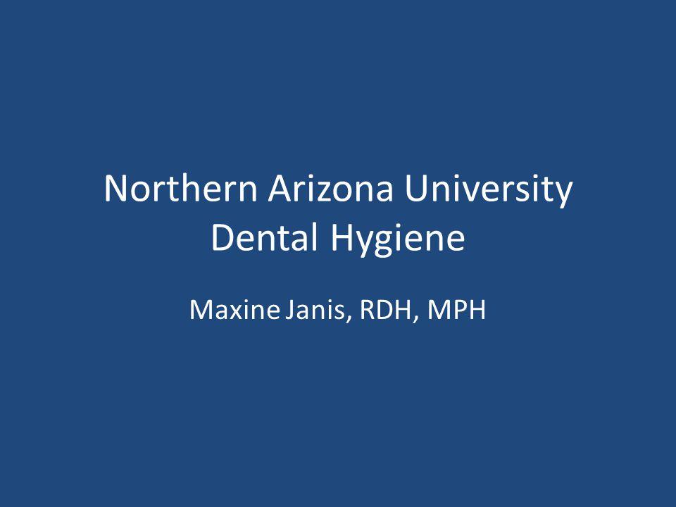 Northern Arizona University Dental Hygiene