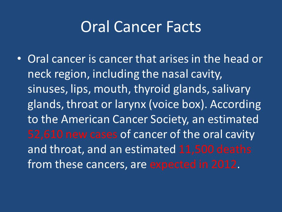 Oral Cancer Facts