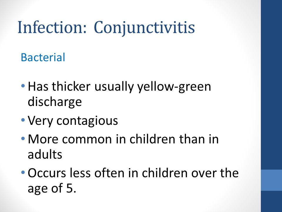 Infection: Conjunctivitis