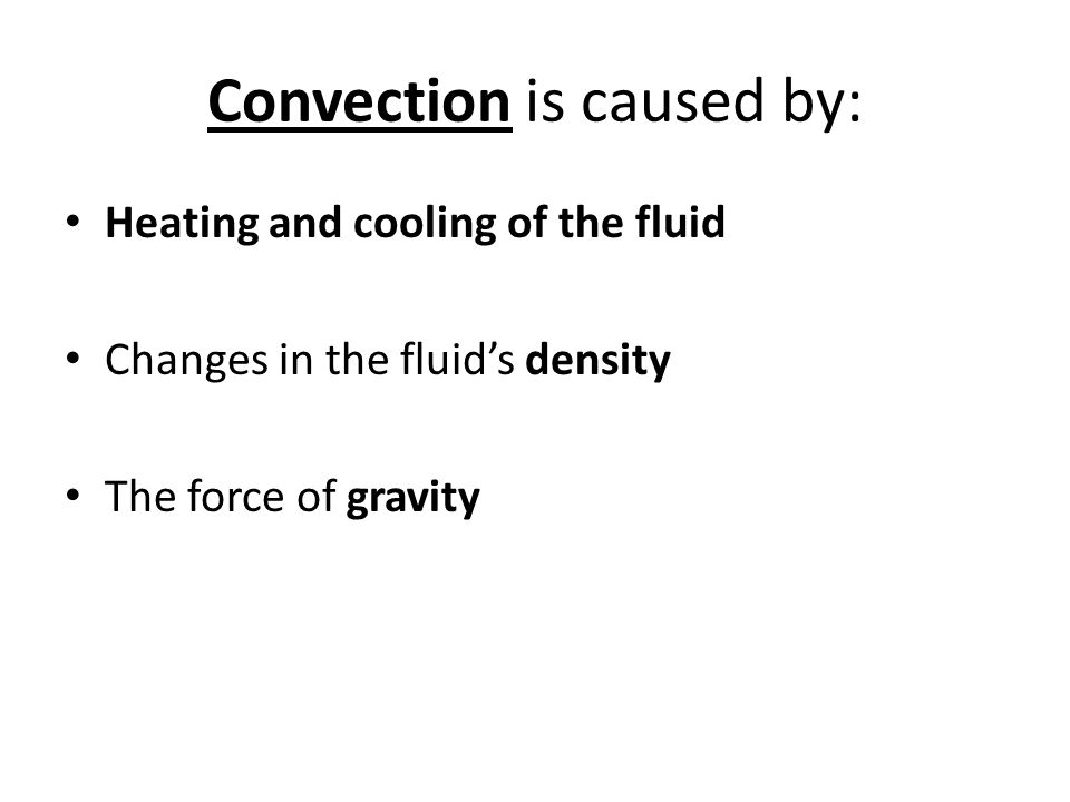 Convection is caused by: