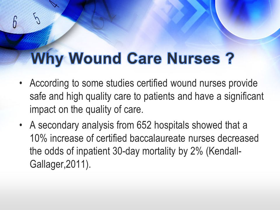 Why Wound Care Nurses