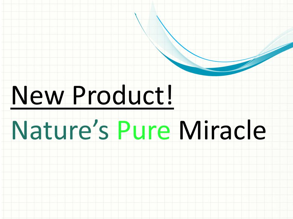 New Product! Nature's Pure Miracle