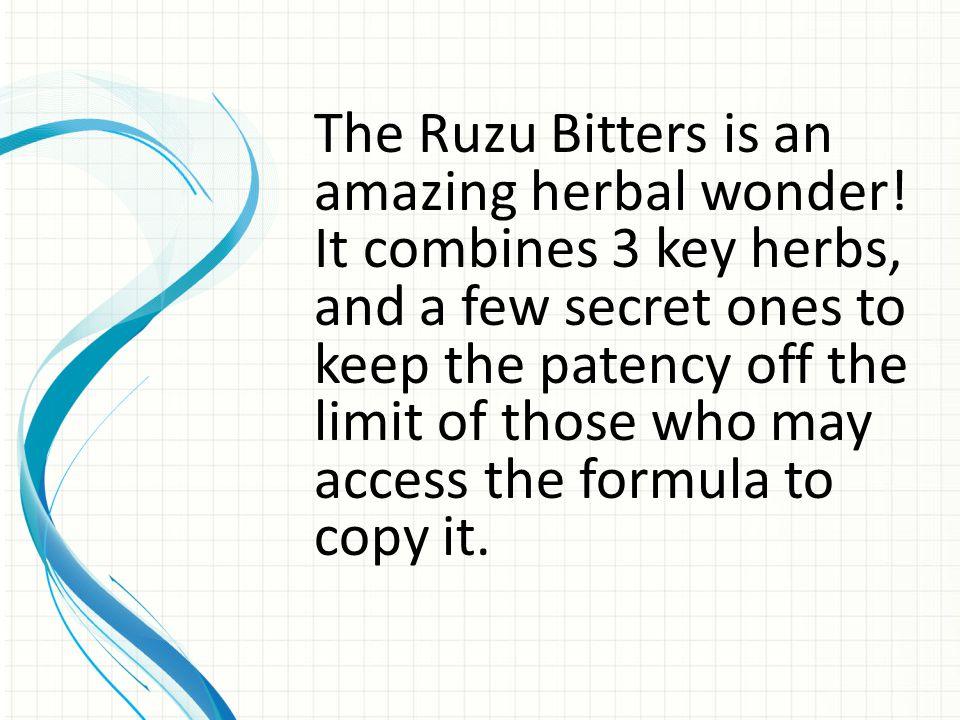 The Ruzu Bitters is an amazing herbal wonder