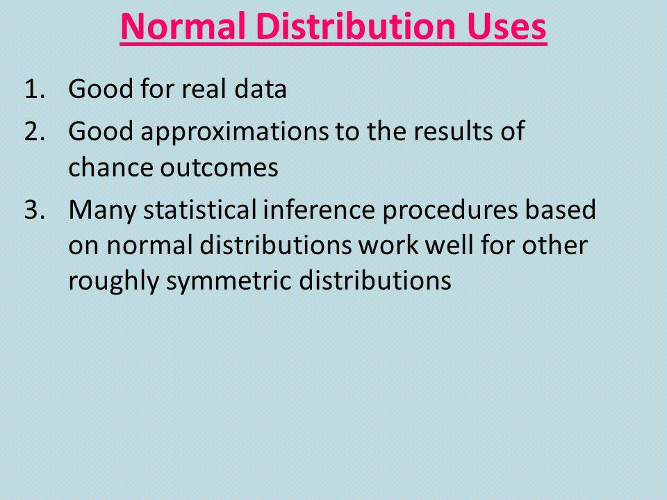 Normal Distribution Uses