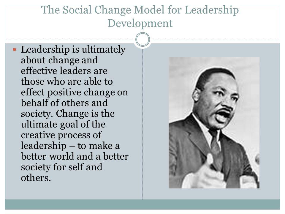 The Social Change Model for Leadership Development