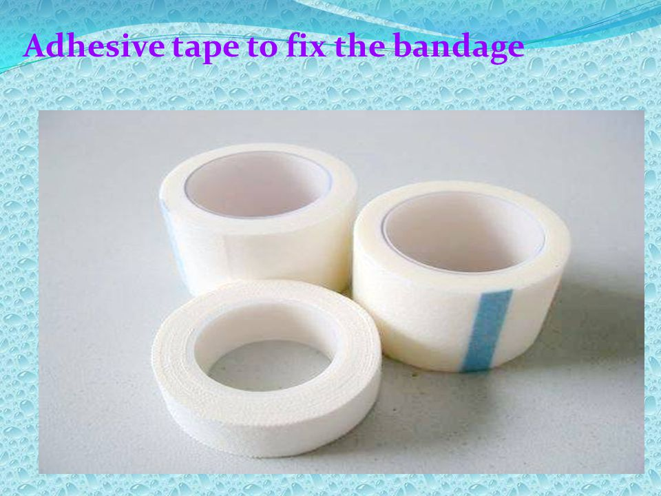 Adhesive tape to fix the bandage