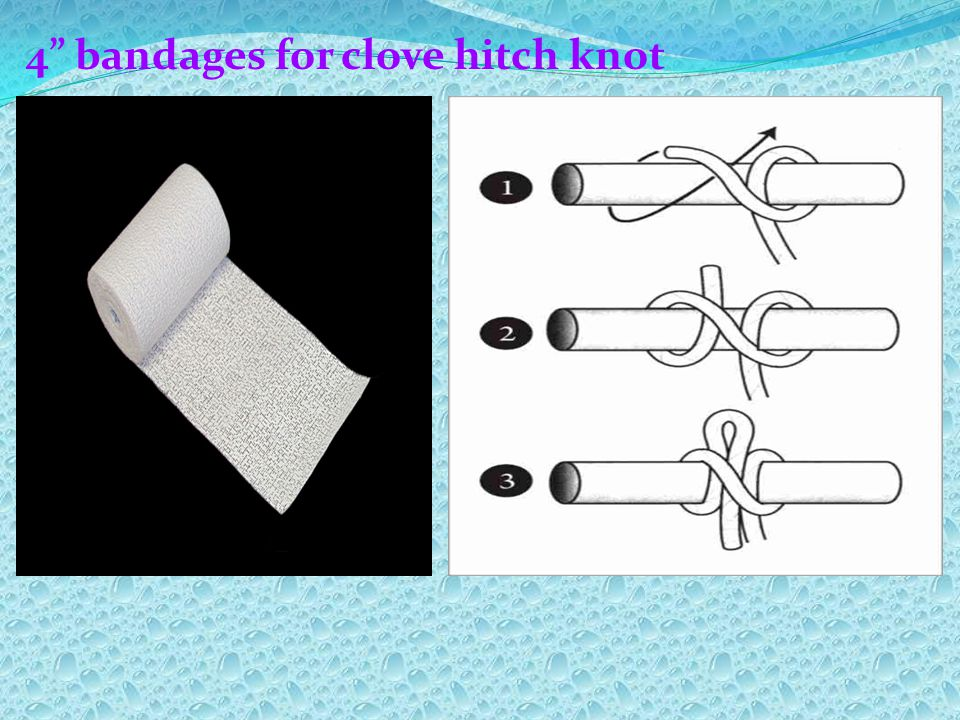 4 bandages for clove hitch knot