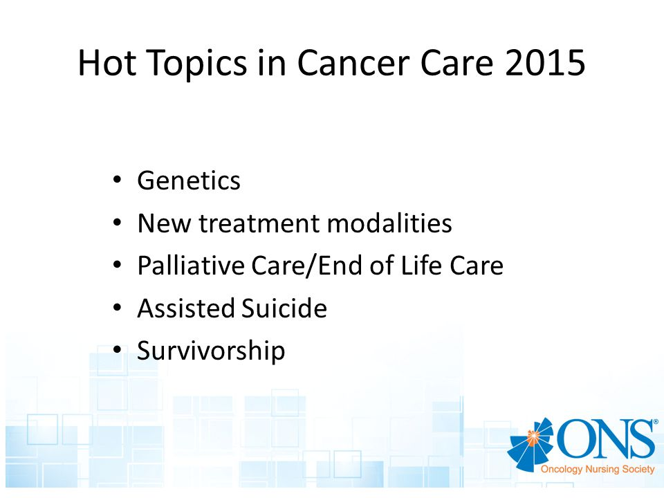 Hot Topics in Cancer Care 2015