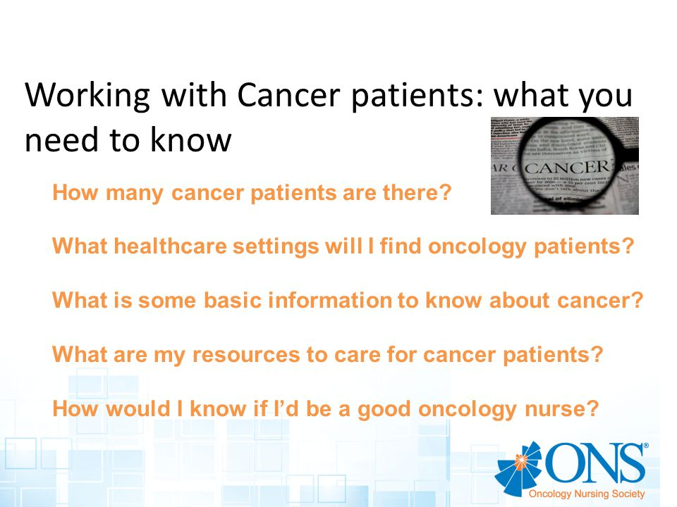 Working with Cancer patients: what you need to know