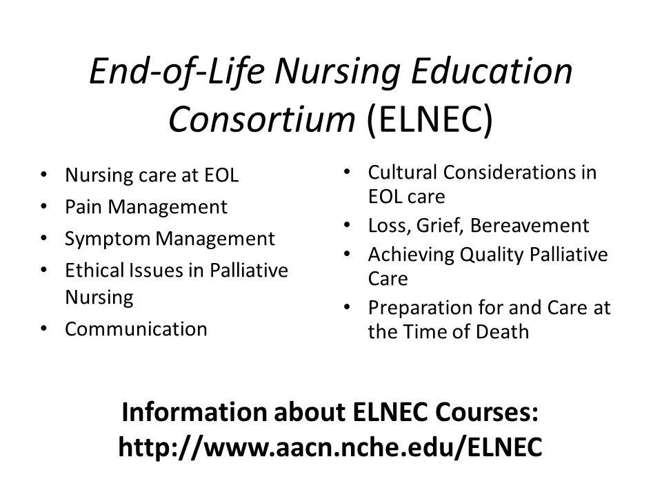 End-of-Life Nursing Education Consortium (ELNEC)