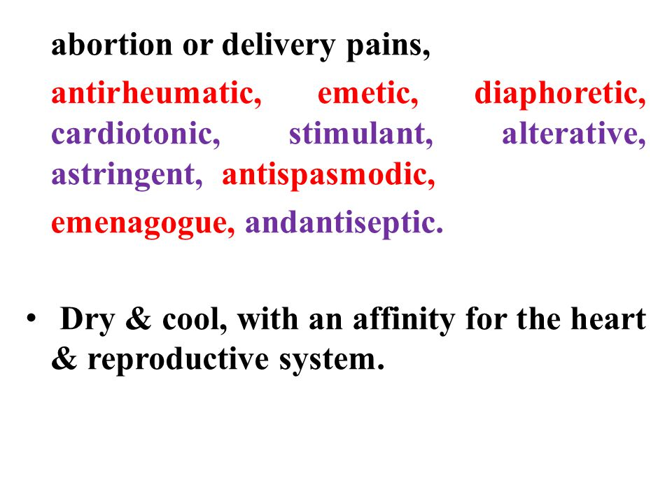 abortion or delivery pains,