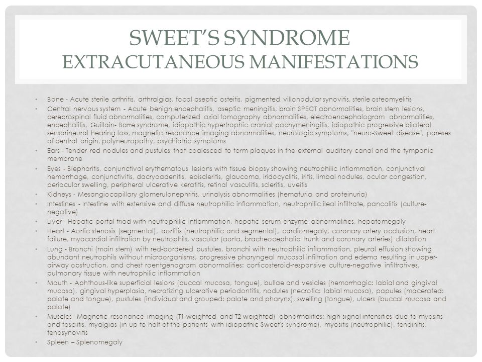 Sweet's Syndrome Extracutaneous Manifestations