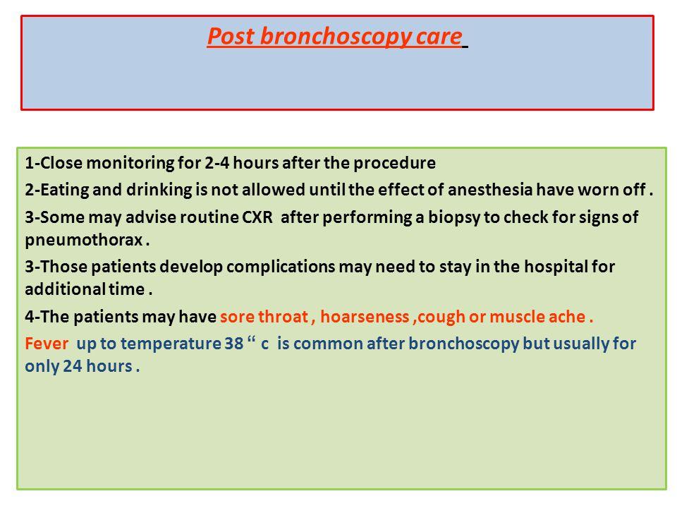 Post bronchoscopy care