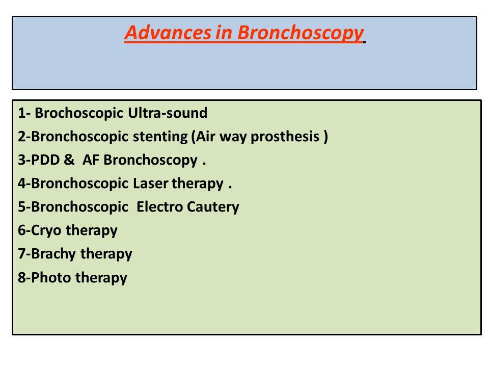 Advances in Bronchoscopy