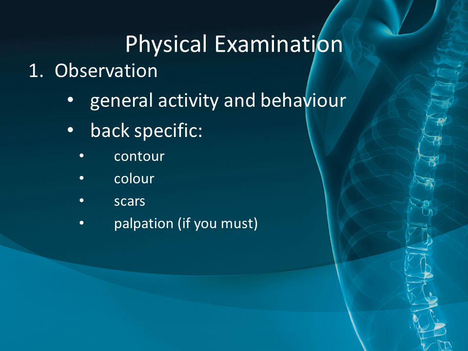 Physical Examination Observation general activity and behaviour