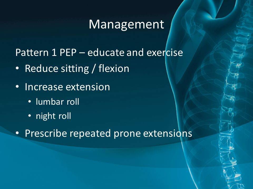 Management Pattern 1 PEP – educate and exercise