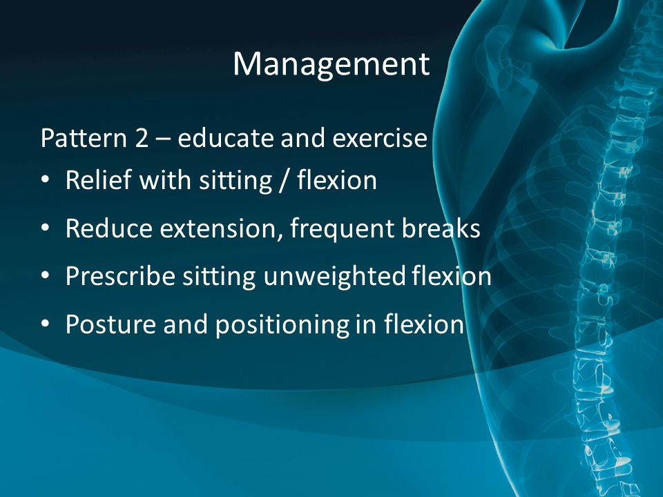 Management Pattern 2 – educate and exercise