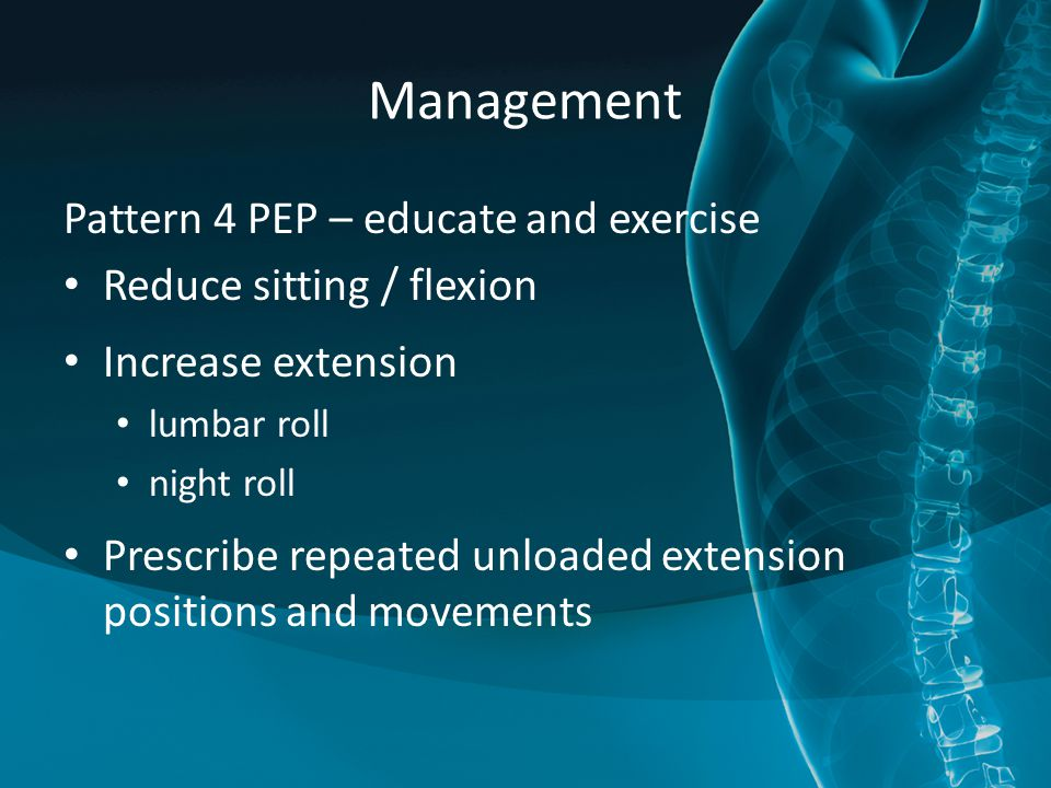 Management Pattern 4 PEP – educate and exercise