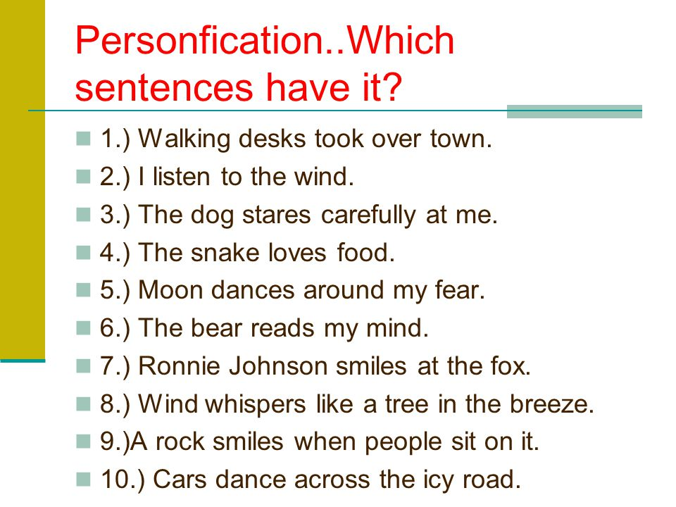 Personfication..Which sentences have it