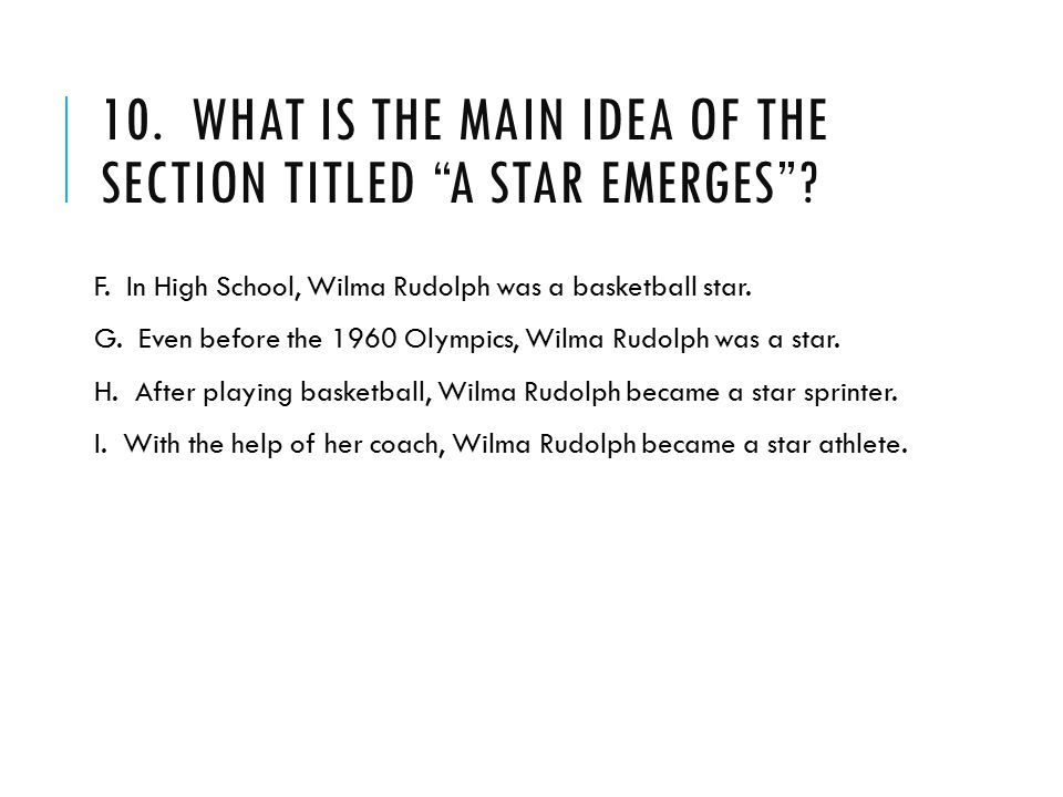 10. What is the main idea of the section titled A Star Emerges