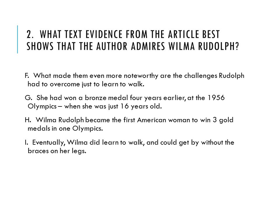 2. What text evidence from the article best shows that the author admires Wilma Rudolph