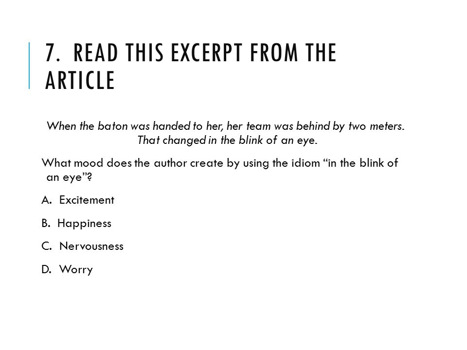 7. Read this excerpt from the article