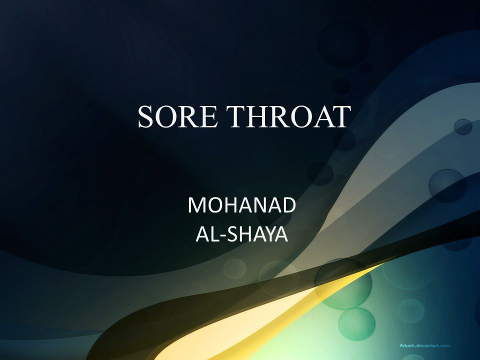 SORE THROAT MOHANAD AL-SHAYA
