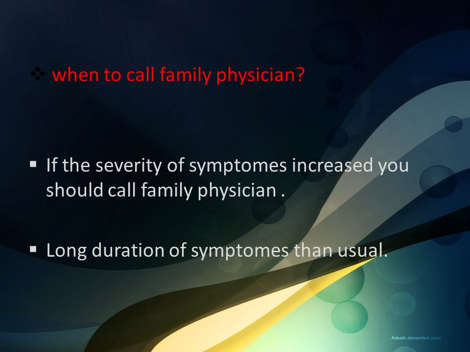 when to call family physician