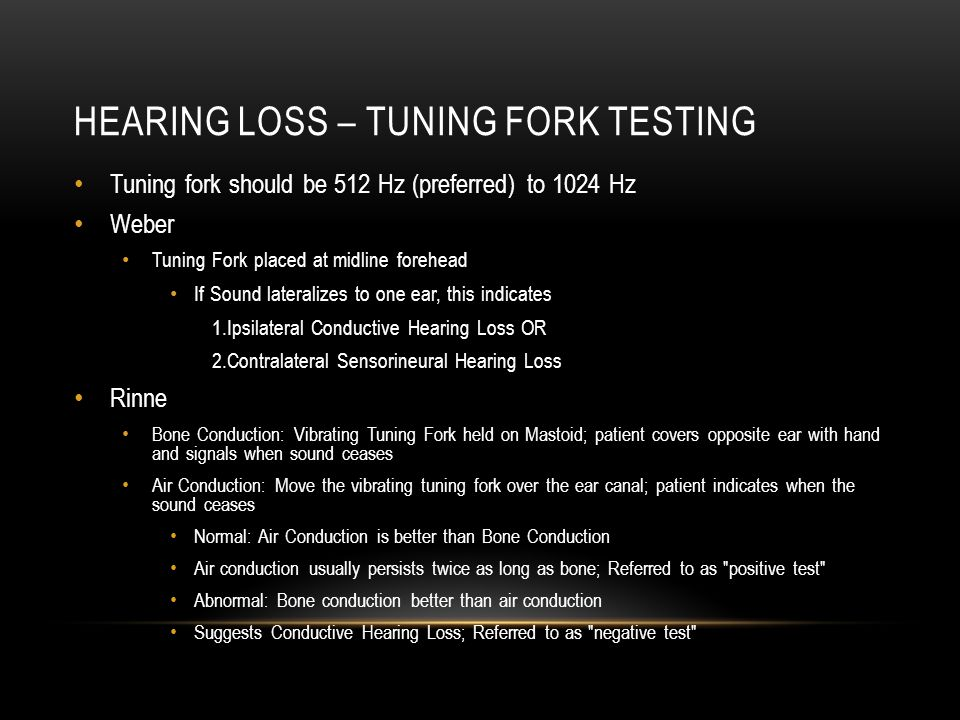 Hearing loss – tuning fork testing