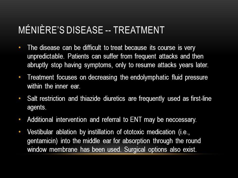Ménière's disease -- treatment