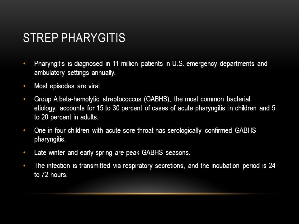 Strep pharygitis Pharyngitis is diagnosed in 11 million patients in U.S. emergency departments and ambulatory settings annually.