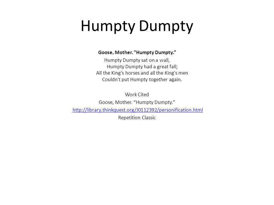 Humpty Dumpty Goose, Mother. Humpty Dumpty.