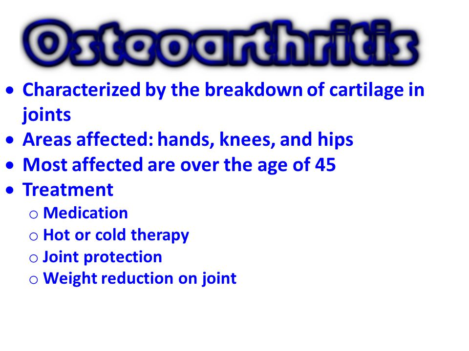 Characterized by the breakdown of cartilage in joints