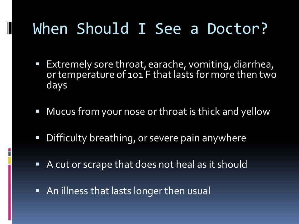 When Should I See a Doctor