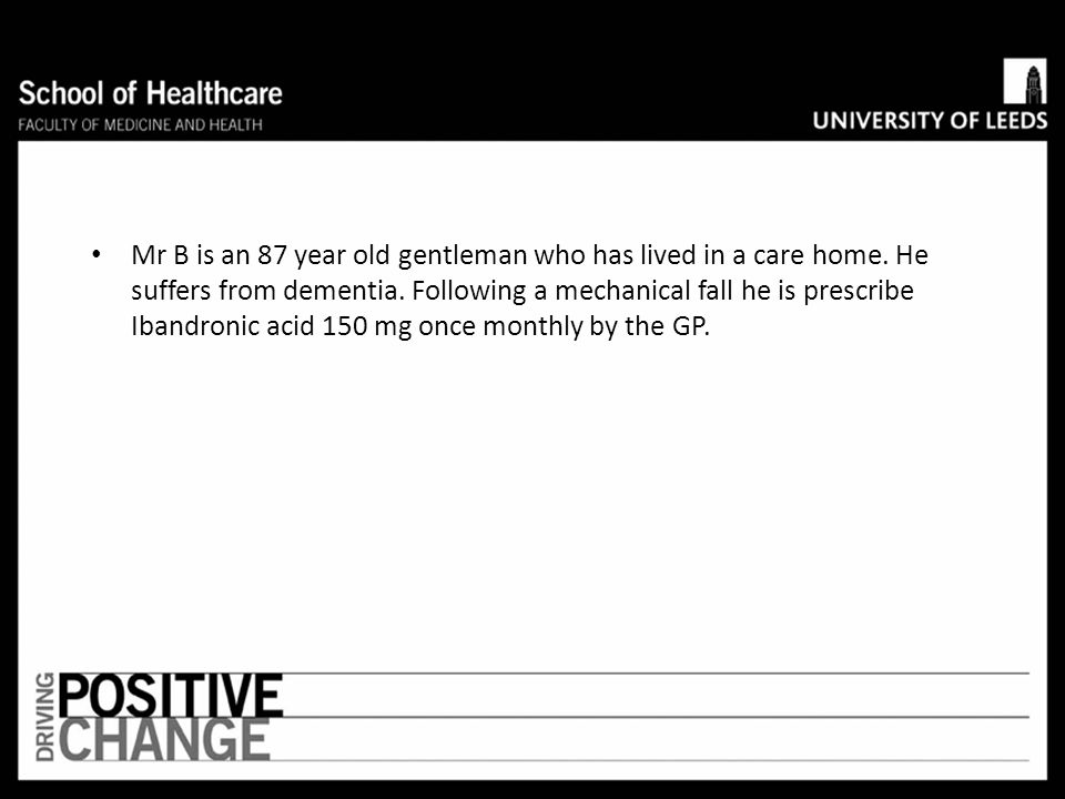 Mr B is an 87 year old gentleman who has lived in a care home