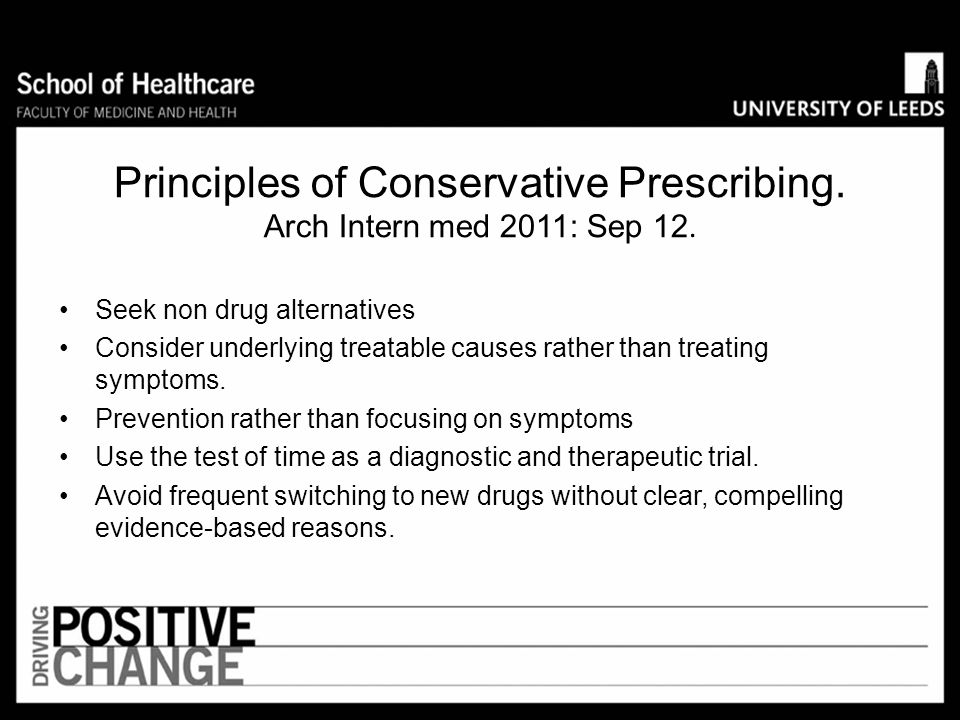 Principles of Conservative Prescribing. Arch Intern med 2011: Sep 12.