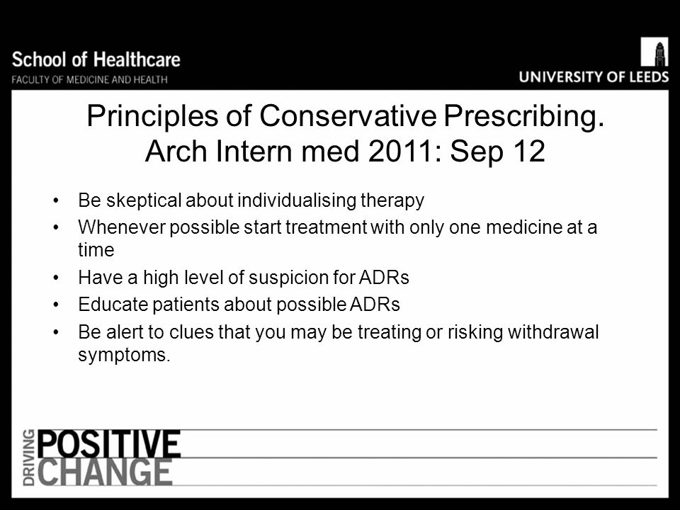 Principles of Conservative Prescribing. Arch Intern med 2011: Sep 12