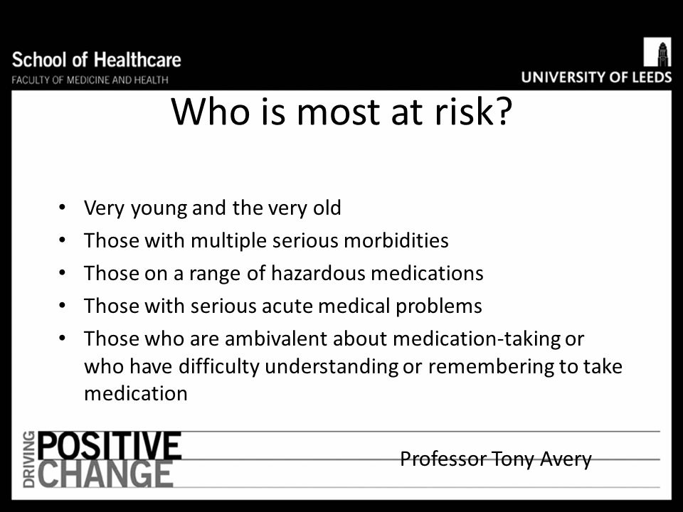 Who is most at risk Very young and the very old