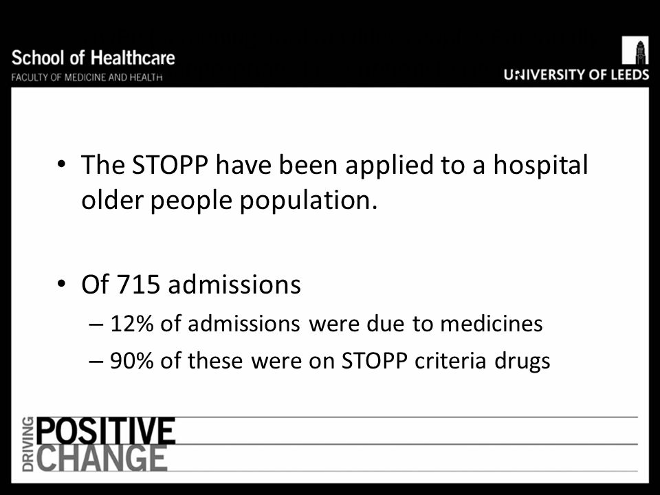 The STOPP have been applied to a hospital older people population.