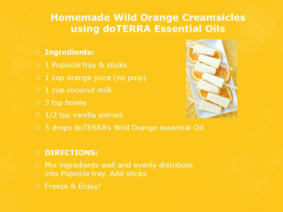 Homemade Wild Orange Creamsicles using doTERRA Essential Oils