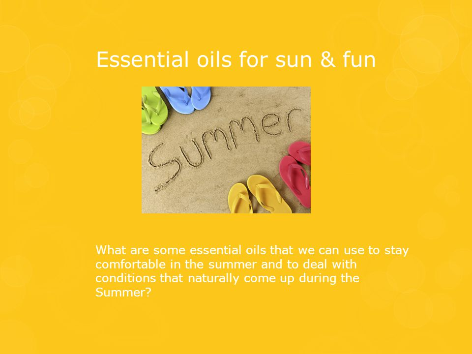 Essential oils for sun & fun