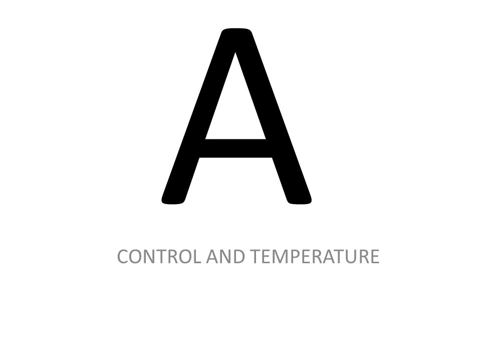 CONTROL AND TEMPERATURE