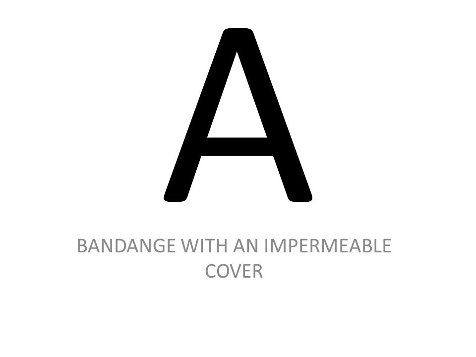 BANDANGE WITH AN IMPERMEABLE COVER