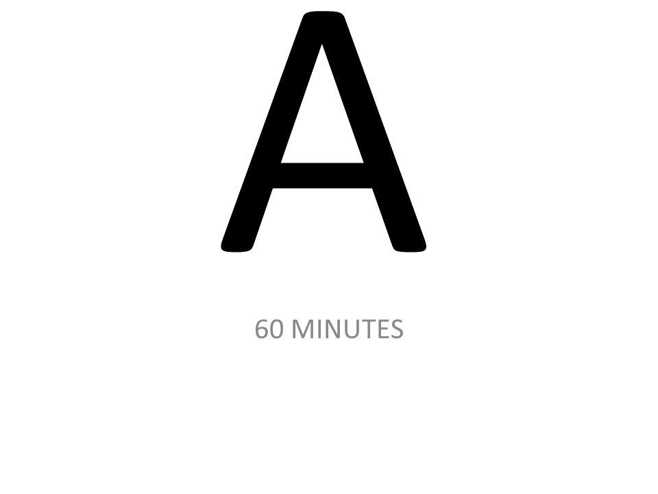 A 60 MINUTES