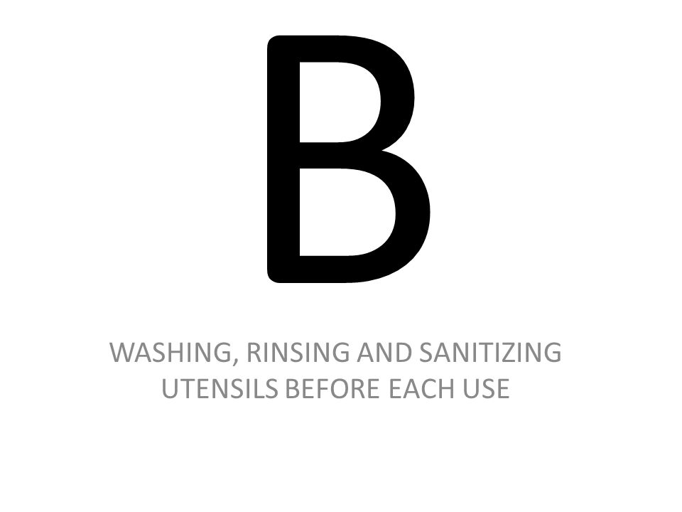 WASHING, RINSING AND SANITIZING UTENSILS BEFORE EACH USE
