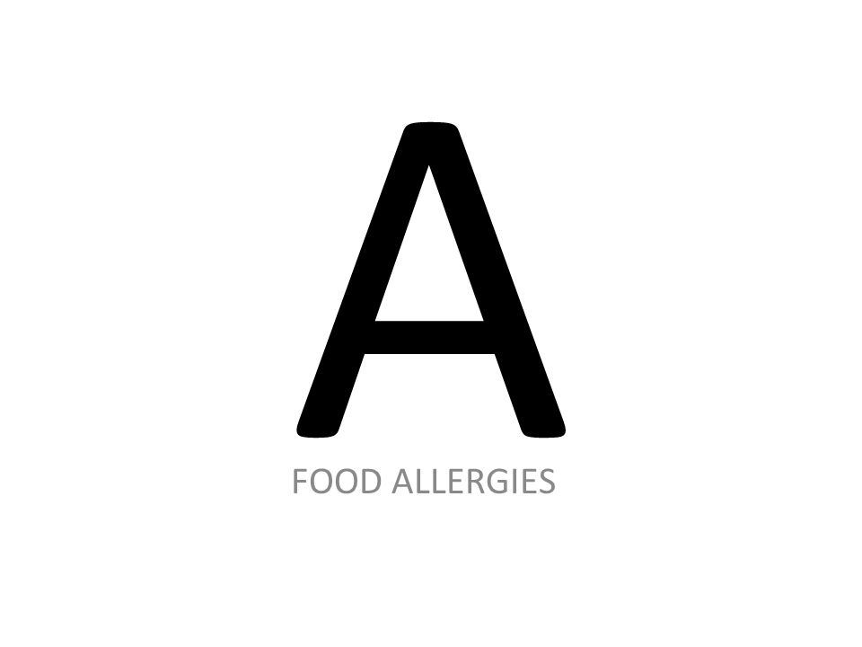 A FOOD ALLERGIES