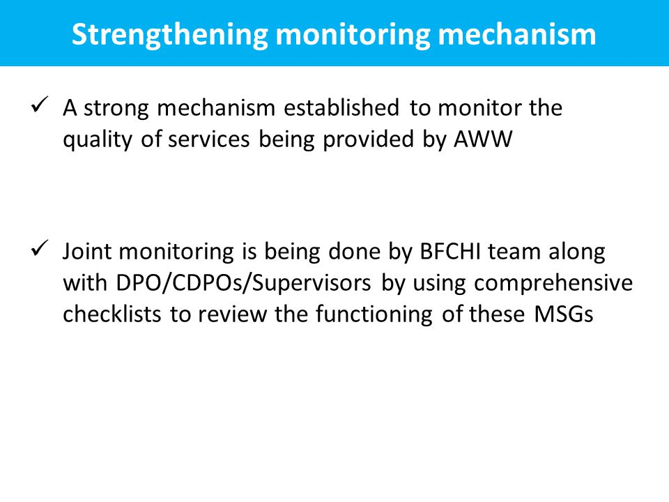 Strengthening monitoring mechanism