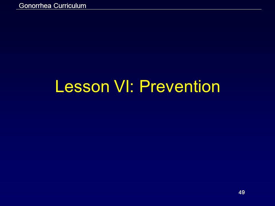 Lesson VI: Prevention