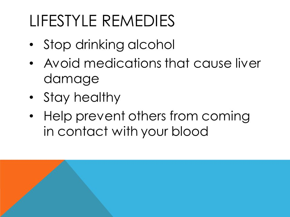 Lifestyle remedies Stop drinking alcohol