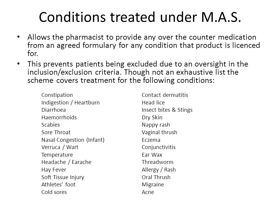 Conditions treated under M.A.S.